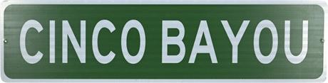 Cinco Bayou Reflective Street Sign