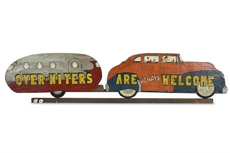 "HUGE Folk Art Sign ""Over-Niters Always Welcome"""