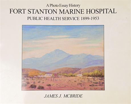 Fort Stanton Marine Hospital by James J. McBride